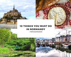10 Things You Must Do in Normandy