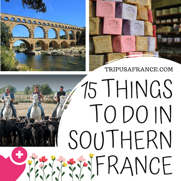 15 things to do in Southern France
