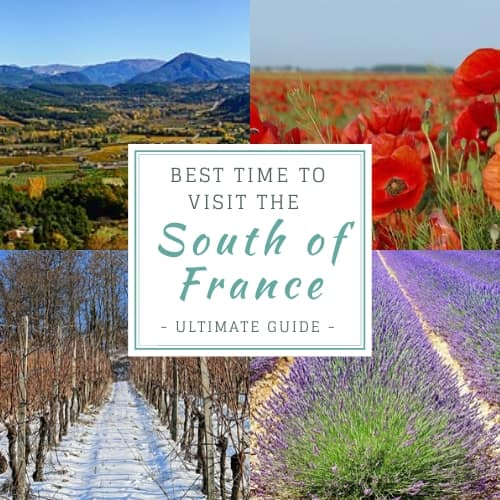 best time to visit the south of france ultimate guide